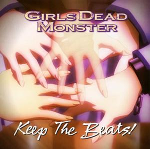 「Angel Beats!」〜Keep The Beats! / Girls Dead Monster