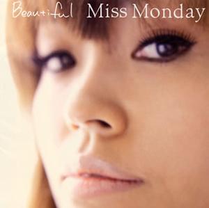 Miss Monday / Beautiful
