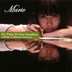 Marie / It's Time To Say Goodbye-tribute to Michael Jackson-