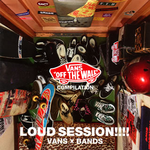 VANS COMPILATION LOUD SESSION!!!! VANS×BANDS
