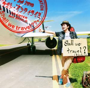 ナオト・インティライミ / Shall we travel??