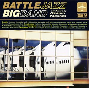 BATTLE JAZZ BIG BAND conducted by Osamu Yoshida / 5th