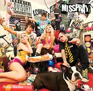 MISSPRAY / Party Slacker