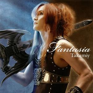 Takamiy(高見沢俊彦) / Fantasia