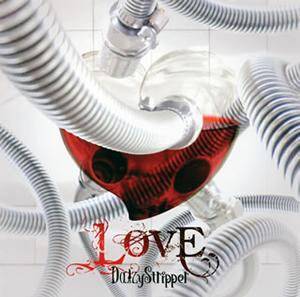 DaizyStripper / LOVE
