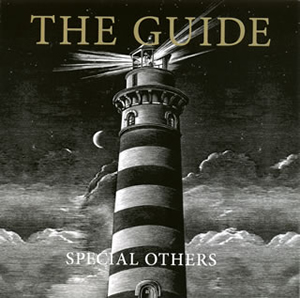 SPECIAL OTHERS / THE GUIDE