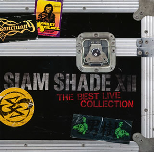 SIAM SHADE / SIAM SHADE 12 THE BEST LIVE COLLECTION [2CD]