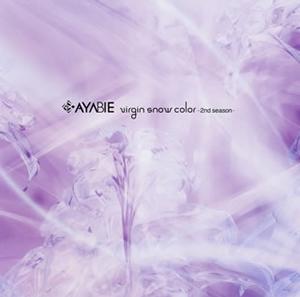 AYABIE / virgin snow color-2nd season- [CD+DVD] [限定]