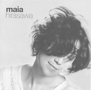 マイア・ヒラサワ / maia hirasawa [限定]