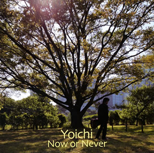 Yoichi / Now or Never