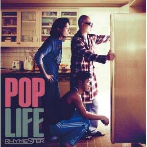 RHYMESTER / POP LIFE