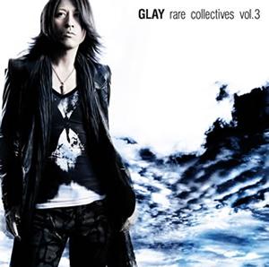 GLAY / rare collectives vol.3 [2CD]