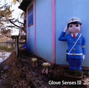 グローブセンシズ / Glove Senses 3