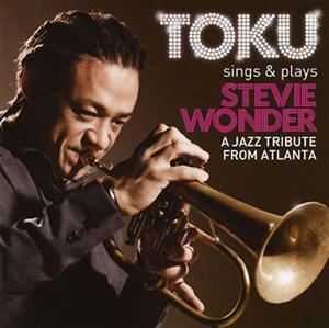 TOKU / TOKU sings&plays STEVIE WONDER A JAZZ TRIBUTE FROM ATLANTA
