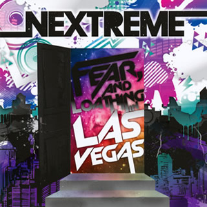 Fear、and Loathing in Las Vegas / NEXTREME