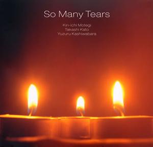 So Many Tears / So Many Tears [紙ジャケット仕様]