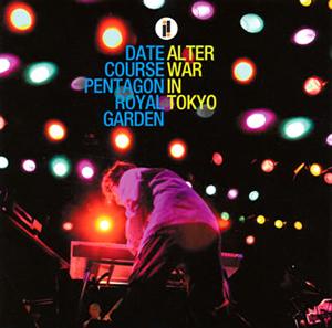 菊地成孔DCPRG / ALTER WAR IN TOKYO [2CD]