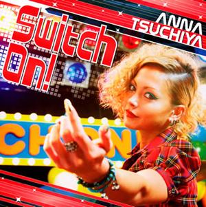 土屋アンナ / Switch On! [CD+DVD]