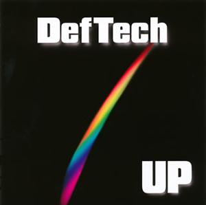 Def Tech / UP