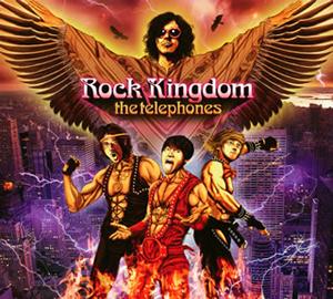 the telephones / Rock Kingdom [紙ジャケット仕様] [限定]