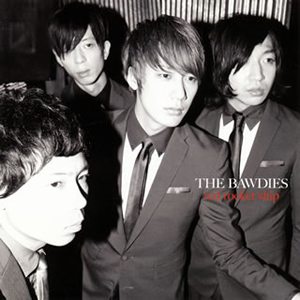 THE BAWDIES / red rocket ship