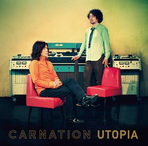 カーネーション / UTOPIA