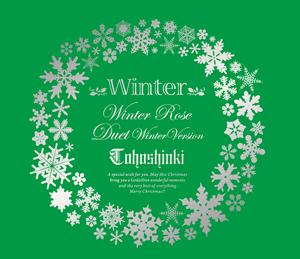 東方神起 / Winter〜Winter Rose / Duet-winter ver-〜