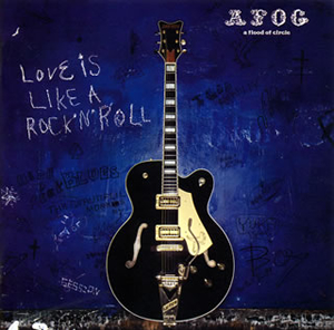 a flood of circle / LOVE IS LIKE A ROCK'N'ROLL