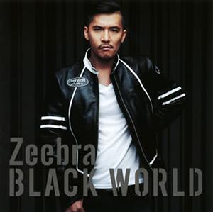 Zeebra / BLACK WORLD / WHITE HEAT [2CD]