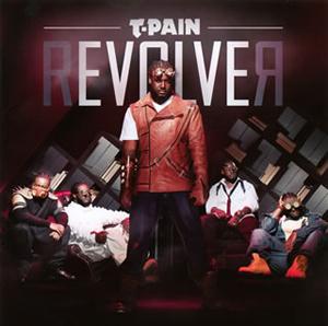 T-PAIN / リヴォルヴァー