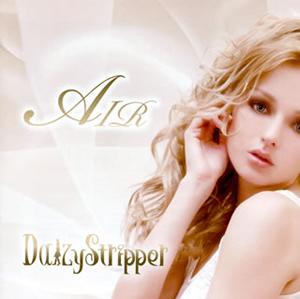DaizyStripper / AIR [CD+DVD]