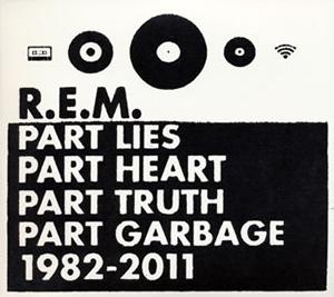 R.E.M. / グレイテスト・ヒッツ〜パート・ライズ、パート・ハート、パート・トゥルース、パート・ガービッジ、1982-2011 [紙ジャケット仕様] [2CD]