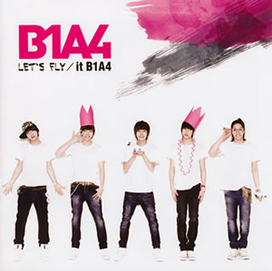 B1A4 / LET'S FLY / it B1A4 [CD+DVD] [廃盤]