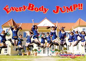 SUPER☆GiRLS / EveryBody JUMP!! [トールケース仕様] [CD+DVD] [限定]