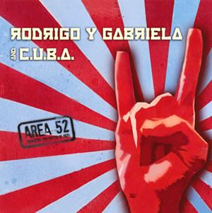ロドリーゴ・イ・ガブリエーラ・アンド・キューバ / エリア52