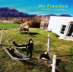 another sunnyday / My Freedom