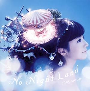moumoon / No Night Land
