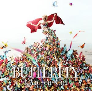 L'Arc〜en〜Ciel / BUTTERFLY
