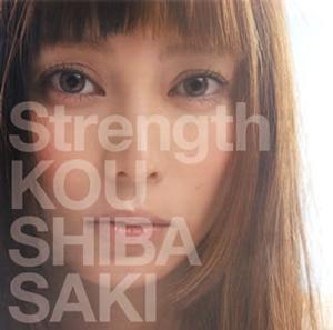 柴咲コウ / Strength [CD+DVD] [限定]