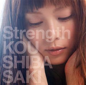 柴咲コウ / Strength