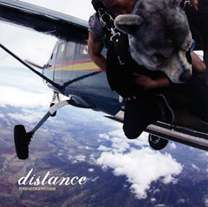 MAN WITH A MISSION / distance