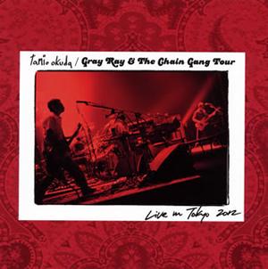 奥田民生 / Gray Ray&The Chain Gang Tour Live in Tokyo 2012