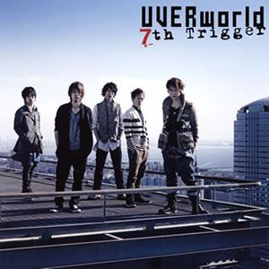 UVERworld / 7th Trigger