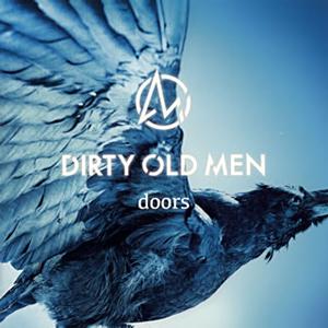 DIRTY OLD MEN / doors