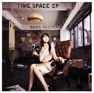 水樹奈々 / TIME SPACE EP