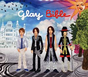 GLAY / Bible [紙ジャケット仕様]