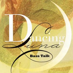 鈴木良雄 Bass Talk / ダンシング・ルナ