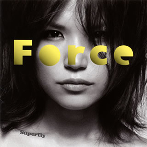 Superfly / Force