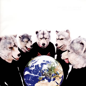 MAN WITH A MISSION / MASH UP THE WORLD