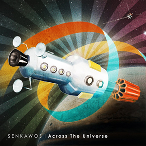SENKAWOS / ACROSS THE UNIVERSE [デジパック仕様]